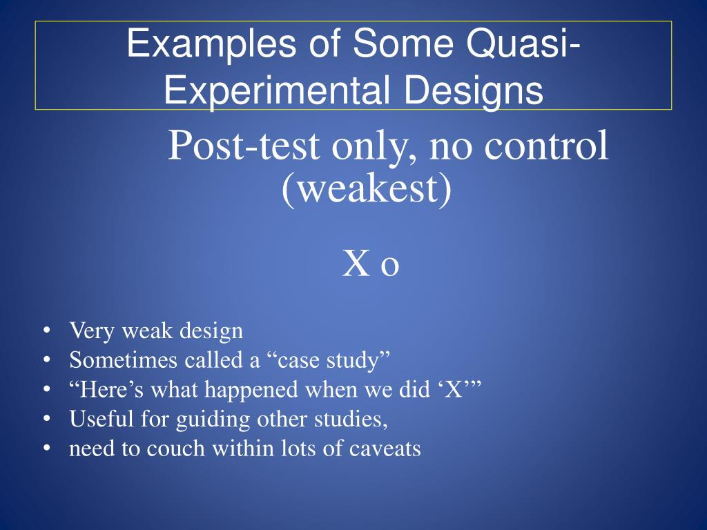 Examples of Some Quasi-Experimental Designs
