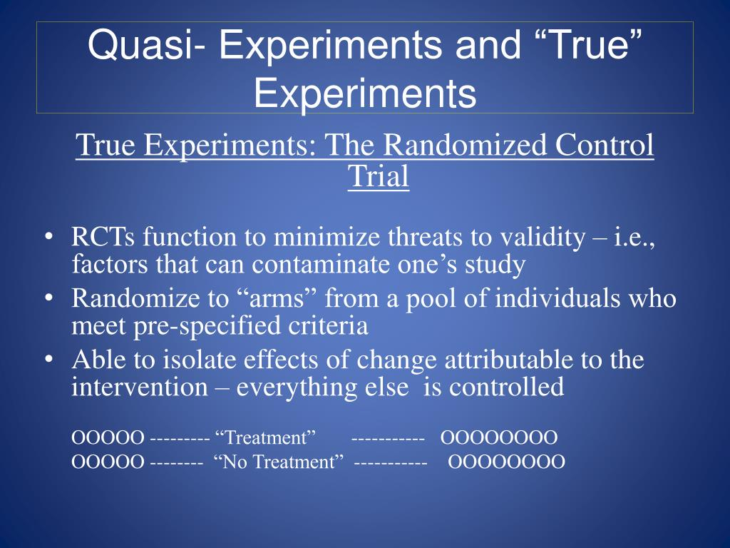 "Quasi- Experiments and ""True"" Experiments"