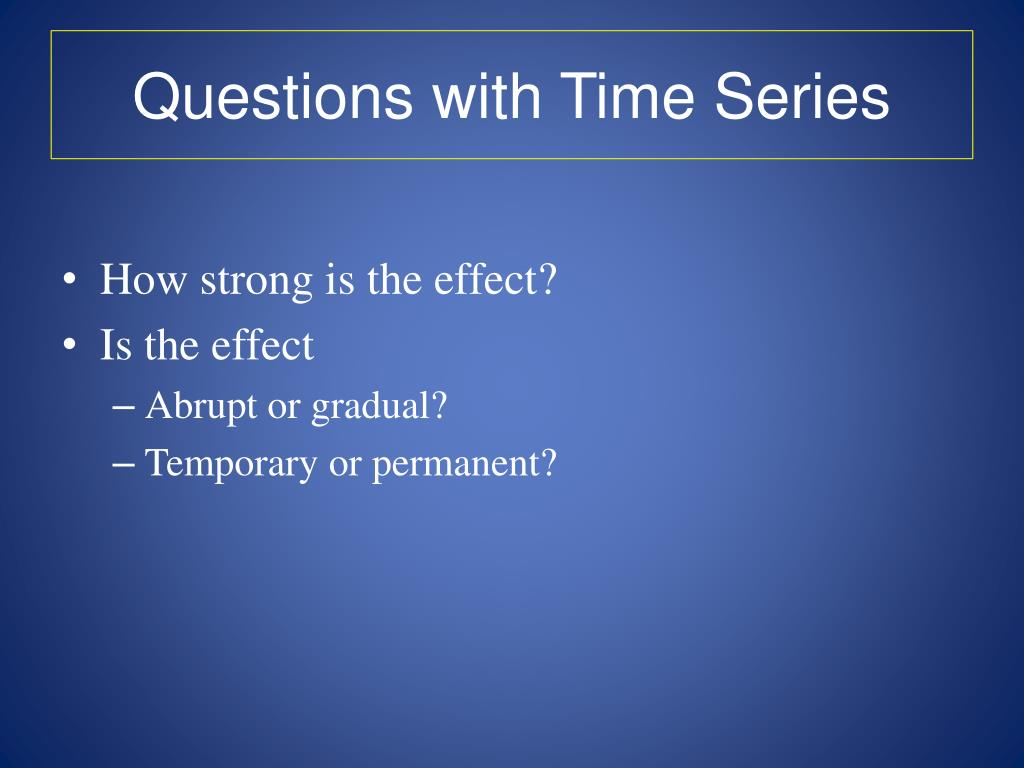 Questions with Time Series