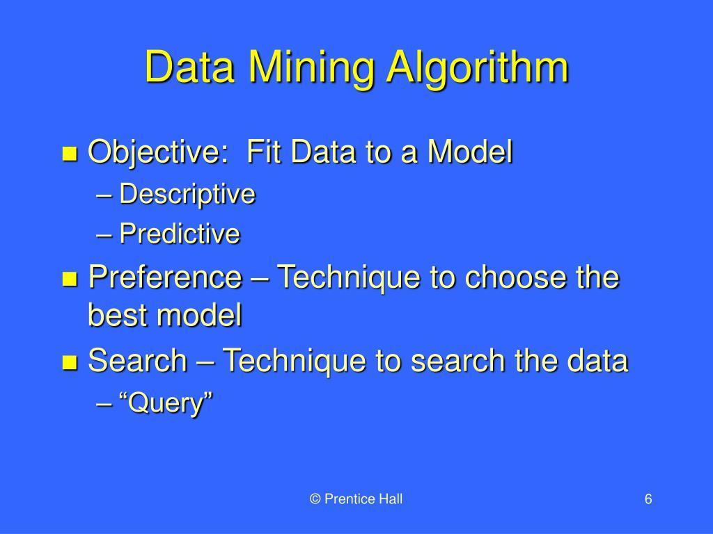 Data Mining Algorithm