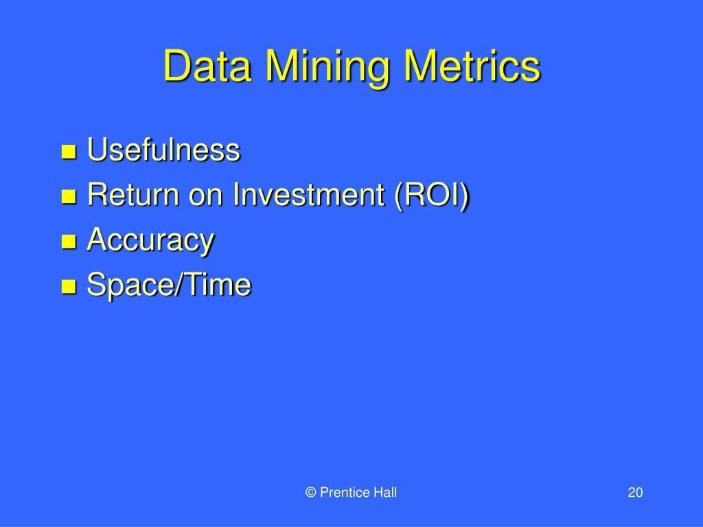 Data Mining Metrics