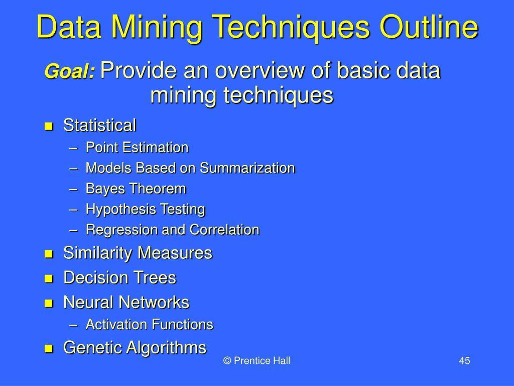 Data Mining Techniques Outline