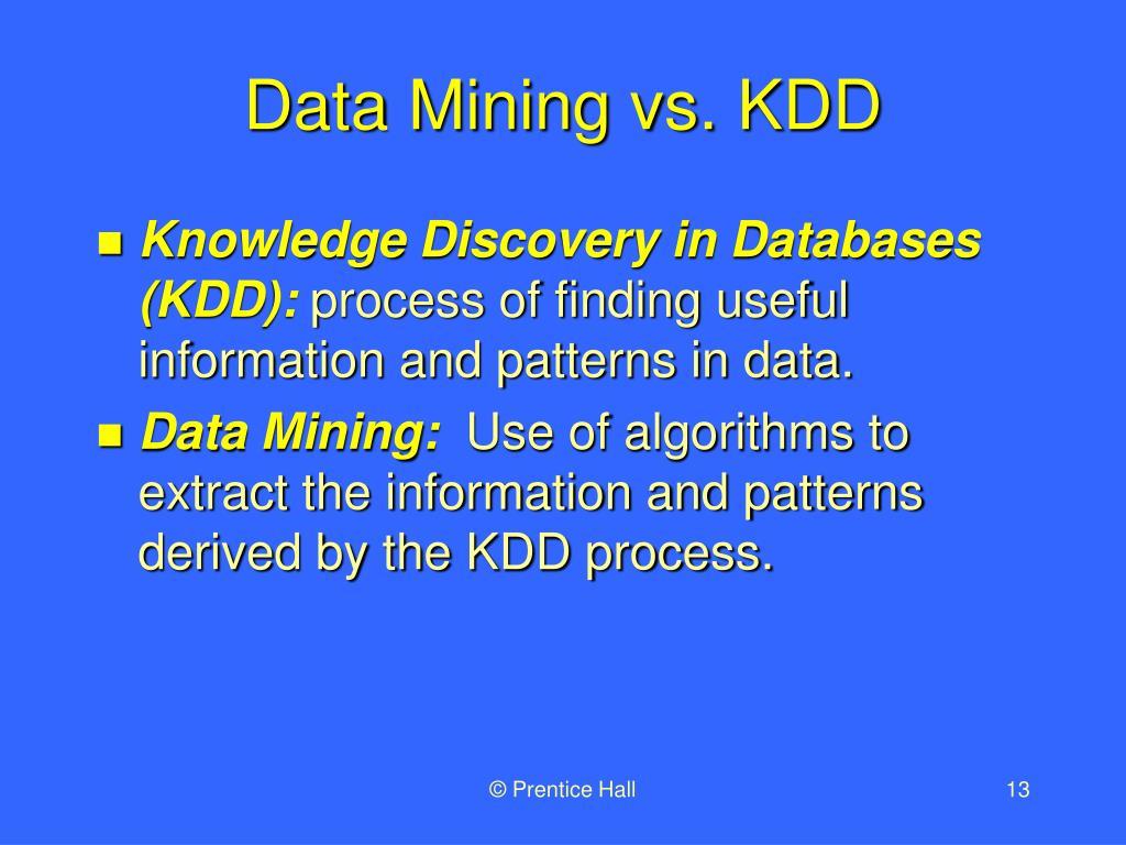 Data Mining vs. KDD