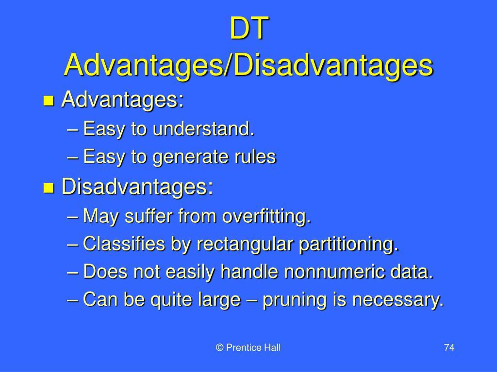DT Advantages/Disadvantages