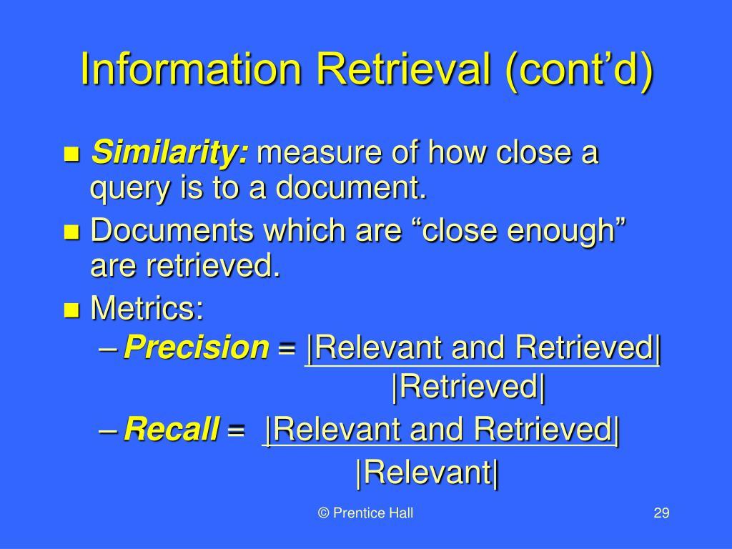 Information Retrieval (cont'd)