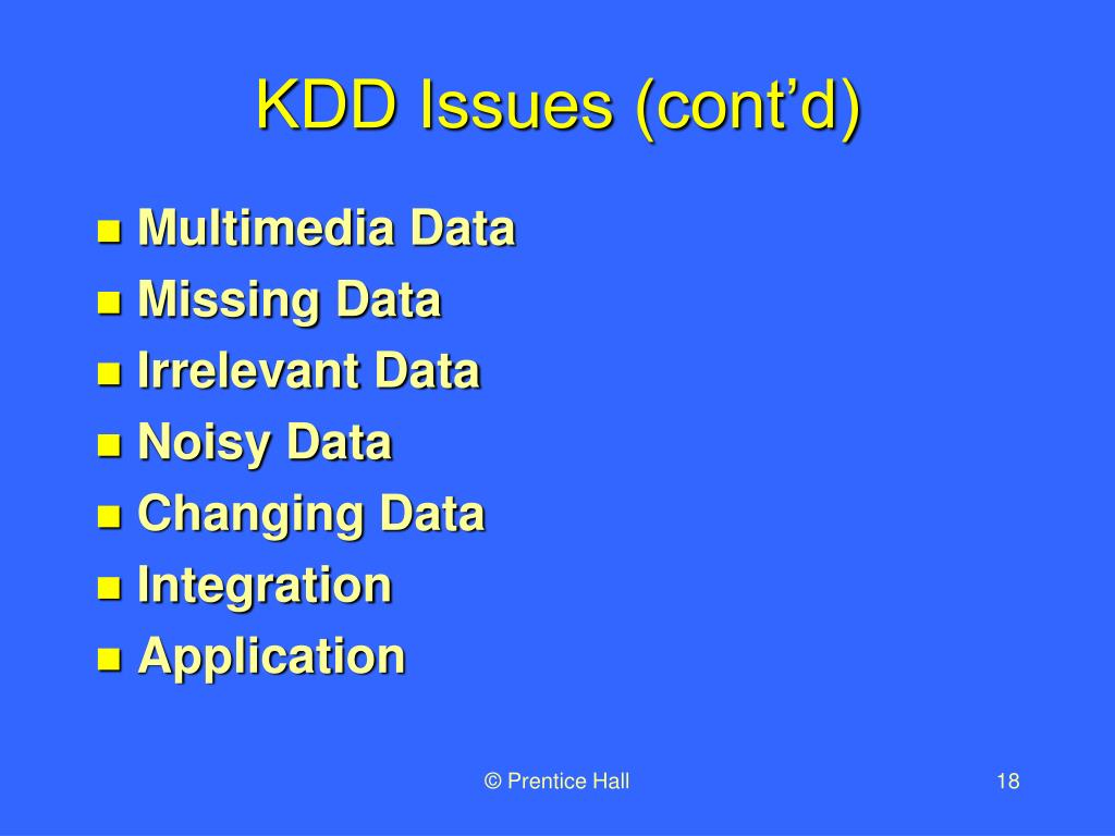 KDD Issues (cont'd)