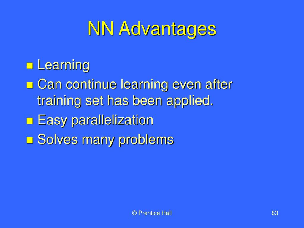 NN Advantages