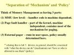 separation of mechanism and policy