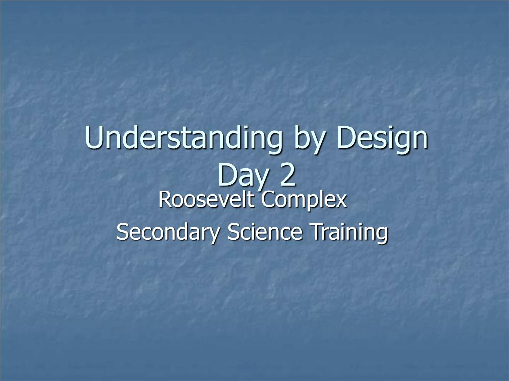 understanding by design day 2 l.