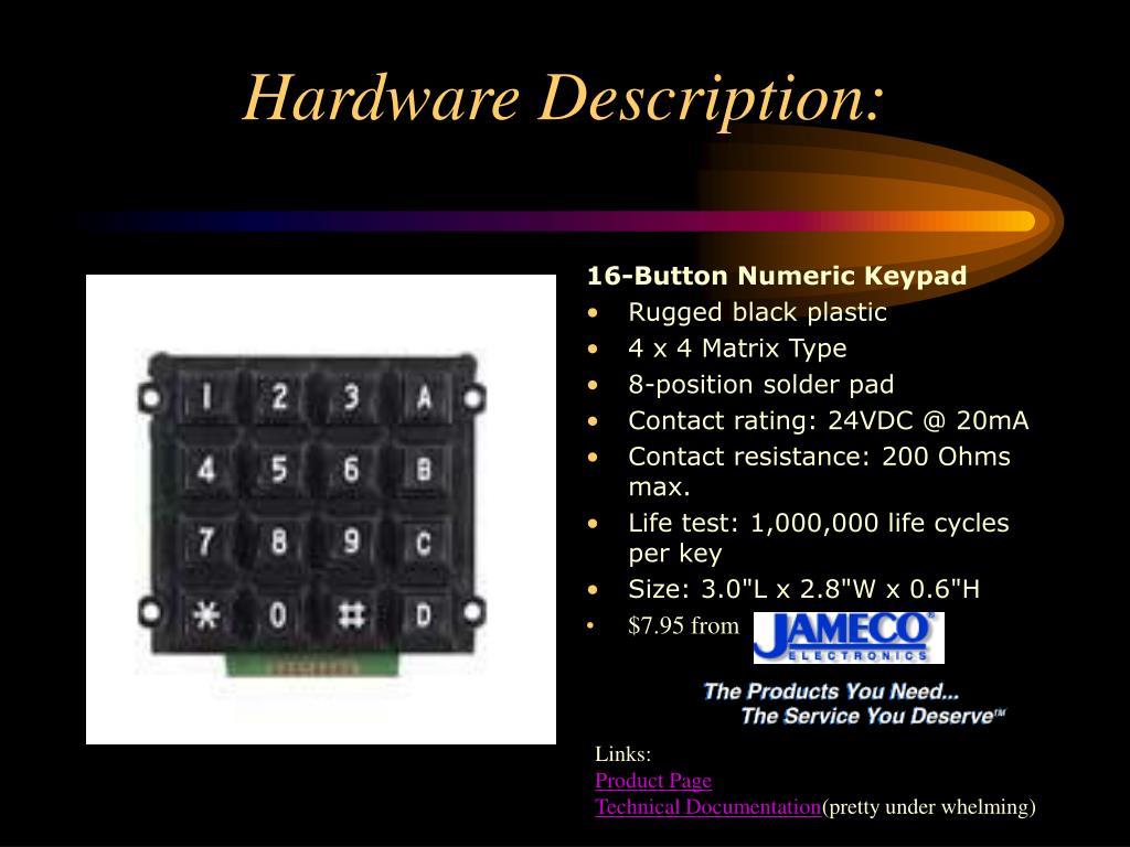 Hardware Description: