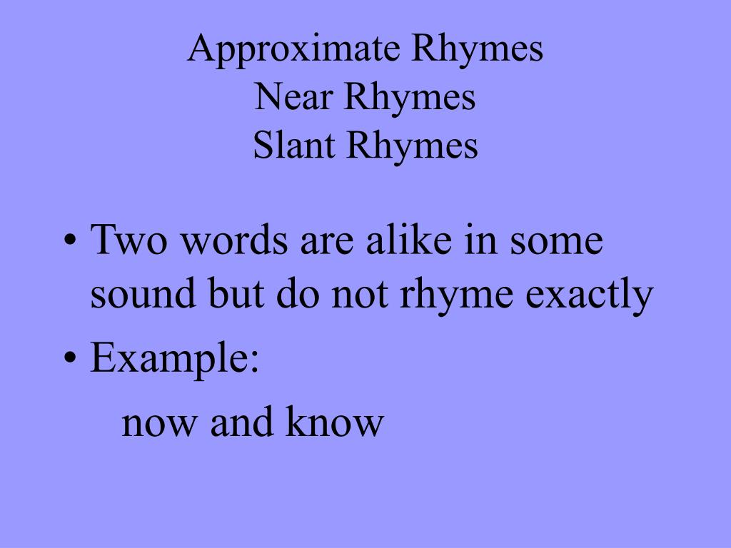 Approximate Rhymes
