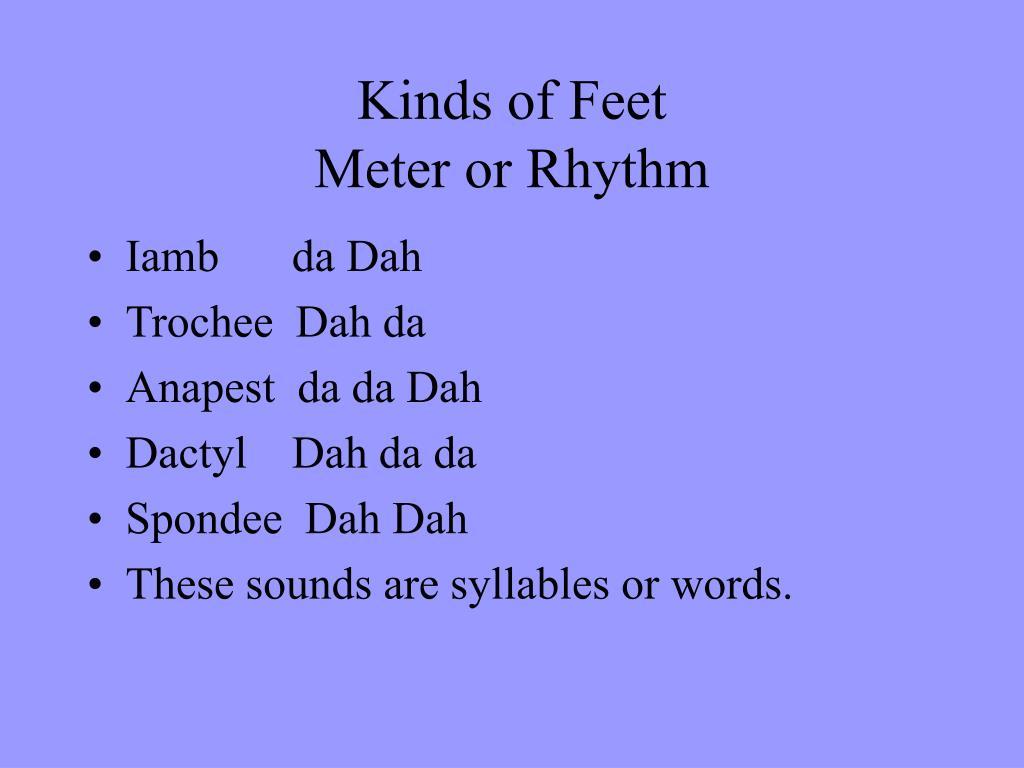 Kinds of Feet