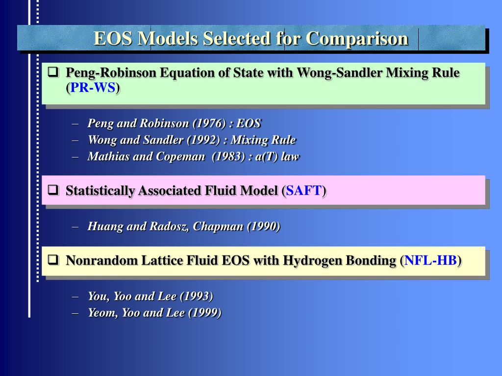 EOS Models Selected for Comparison