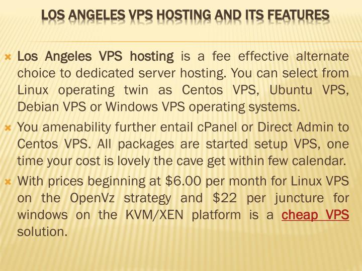 Los angeles vps hosting and its features