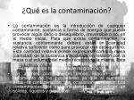 qu es la contaminaci n
