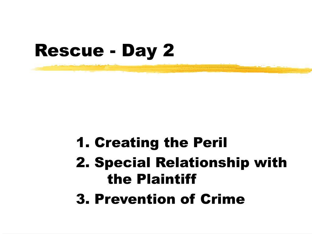 rescue day 2 l.
