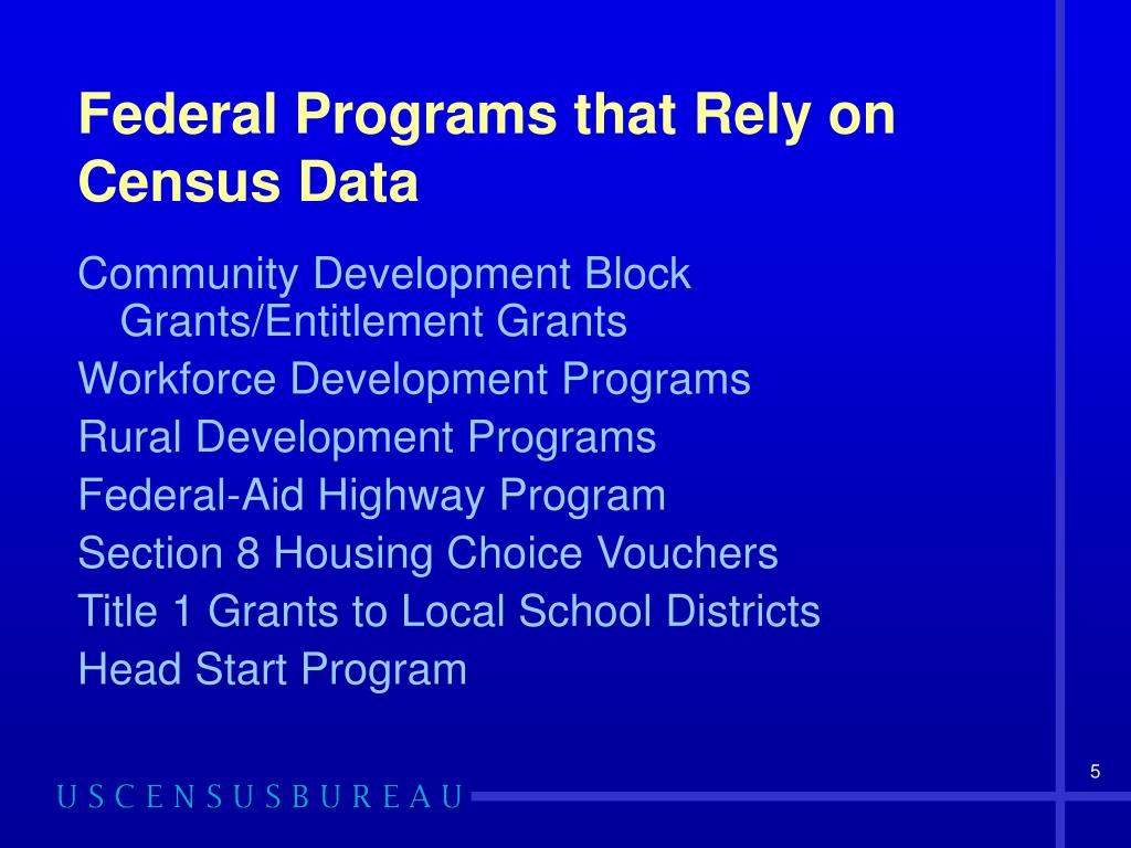 Federal Programs that Rely on Census Data