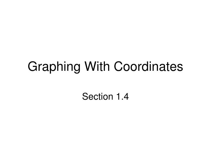 Graphing with coordinates