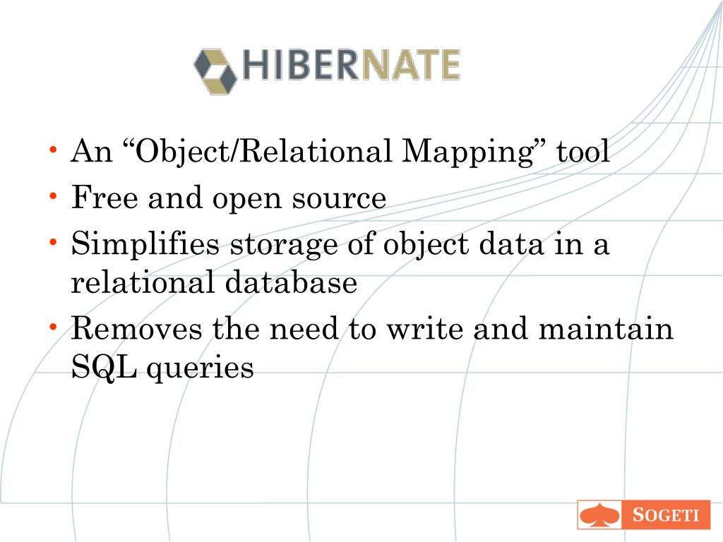 "An ""Object/Relational Mapping"" tool"