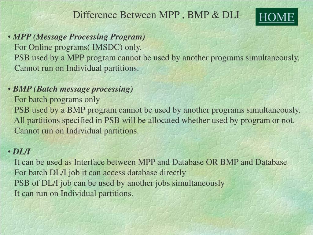 Difference Between MPP , BMP & DLI