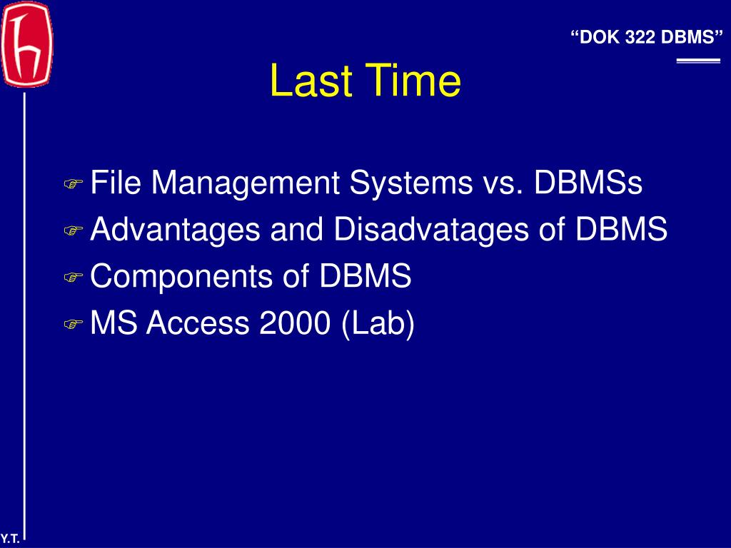 File Management Systems vs. DBMSs