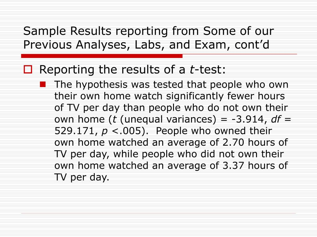 Sample Results reporting from Some of our Previous Analyses, Labs, and Exam, cont'd