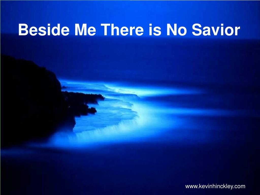 beside me there is no savior l.