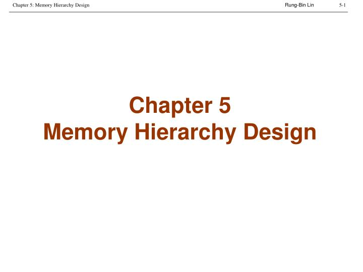 Chapter 5 memory hierarchy design