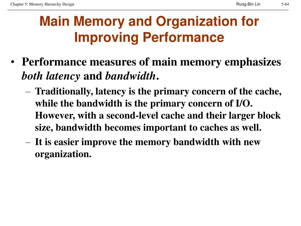 Main Memory and Organization for Improving Performance