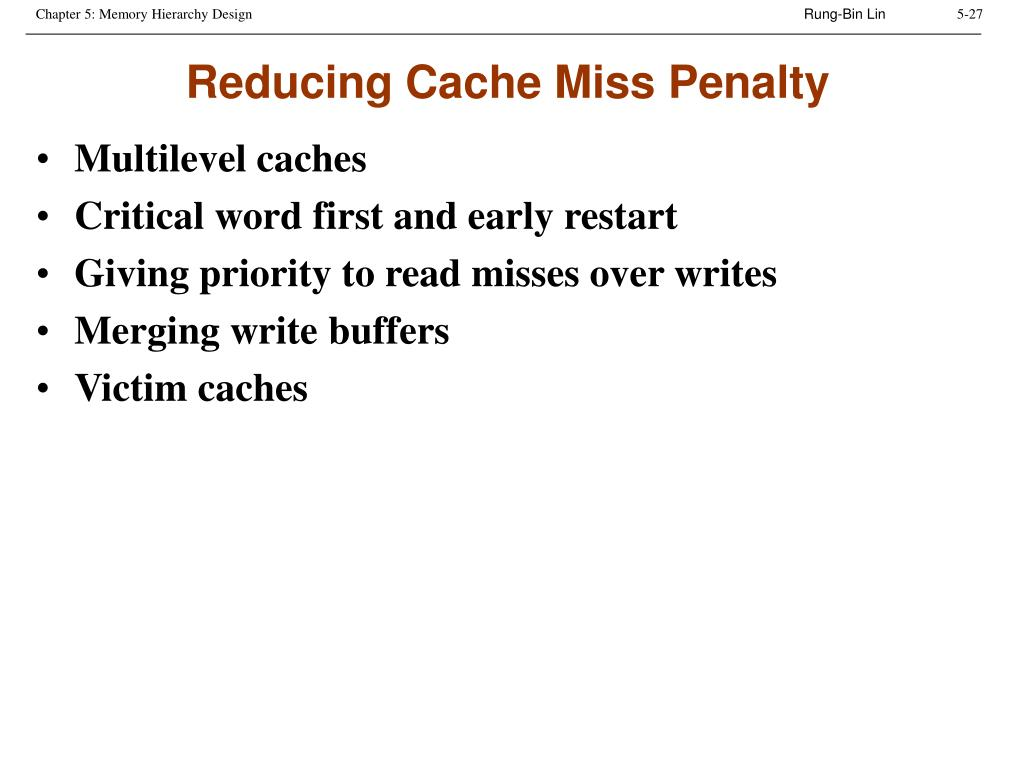 Reducing Cache Miss Penalty