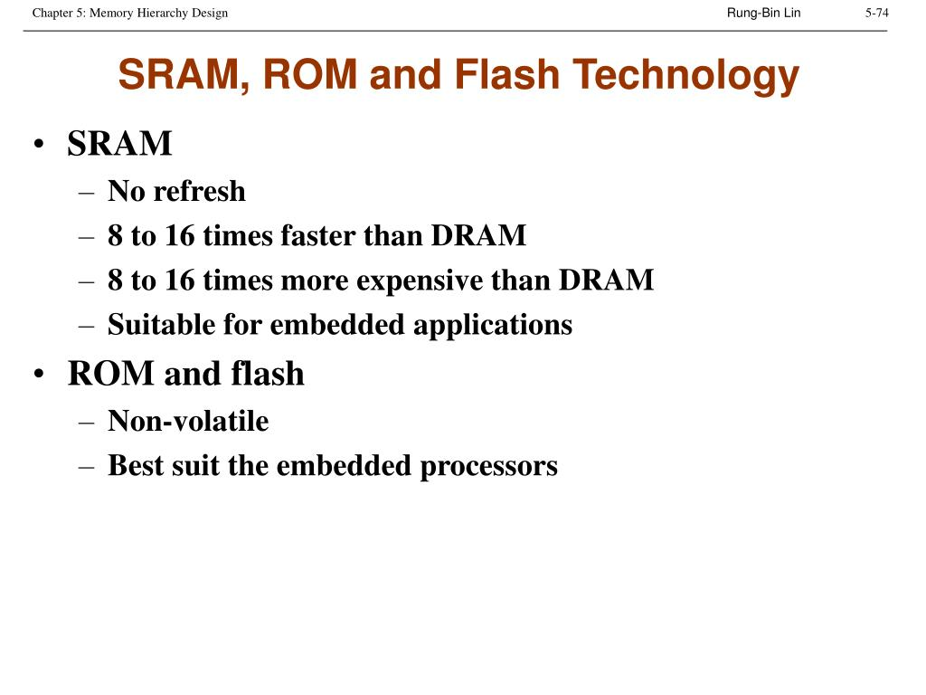 SRAM, ROM and Flash Technology