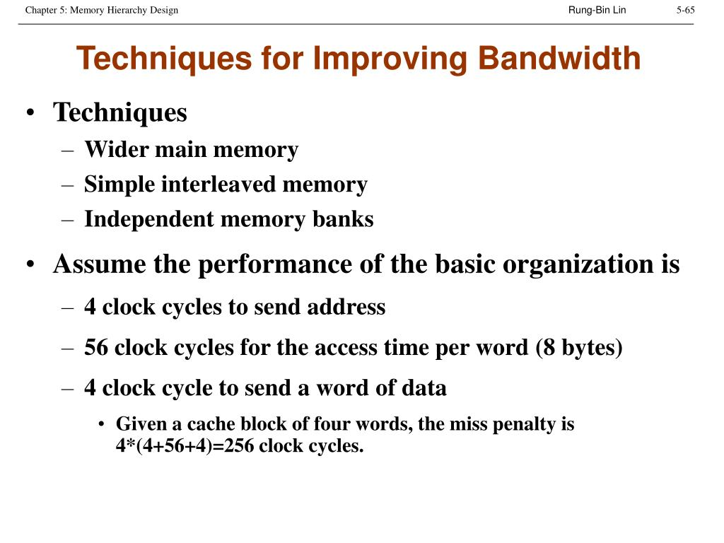 Techniques for Improving Bandwidth