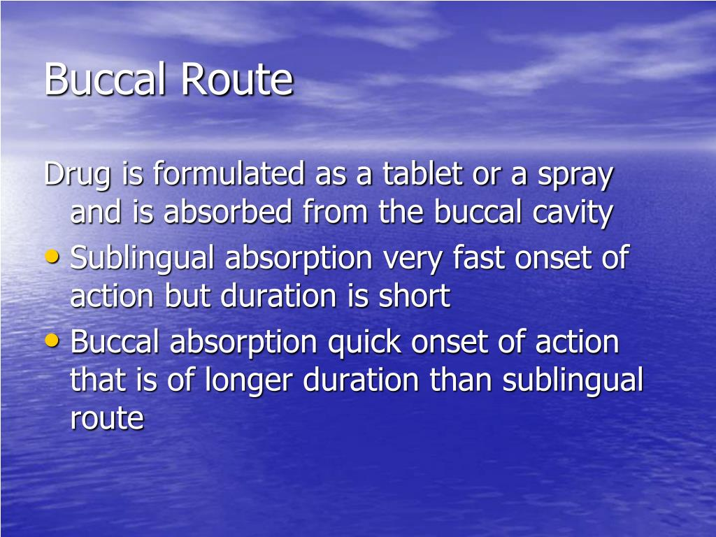 Buccal Route
