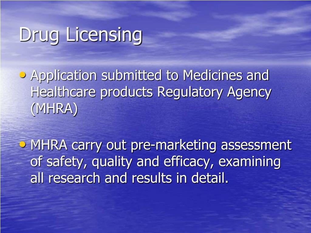 Drug Licensing