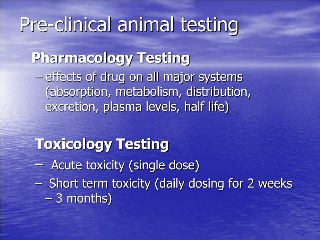 Pre-clinical animal testing
