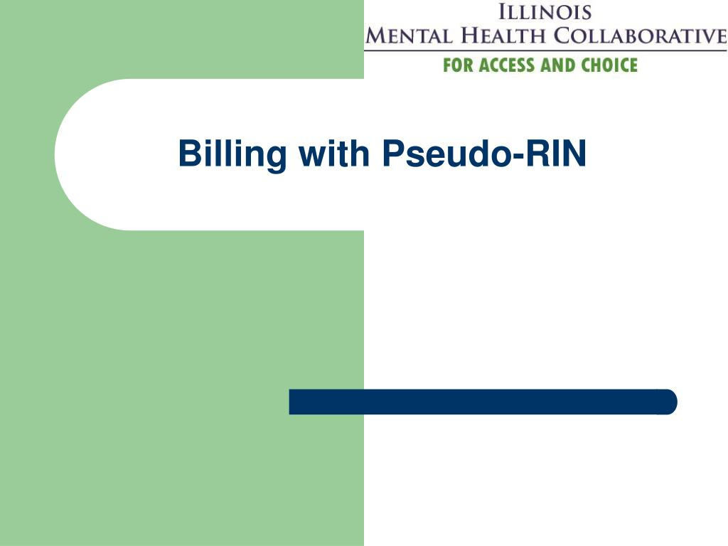 Billing with Pseudo-RIN