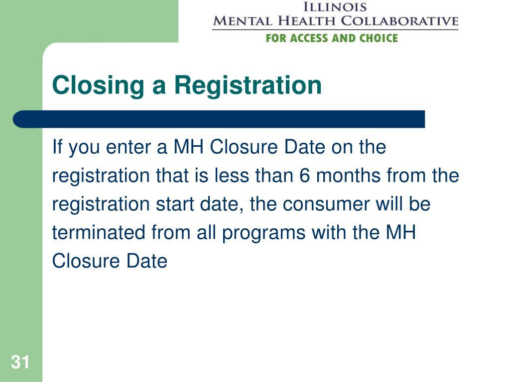 Closing a Registration
