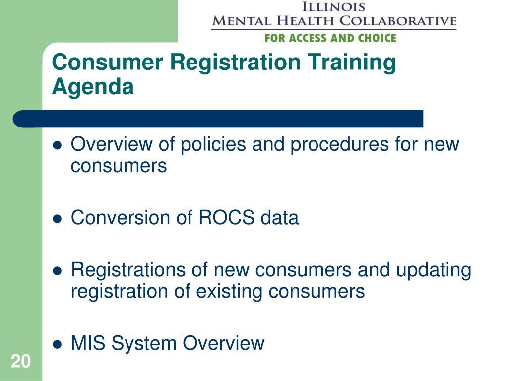 Consumer Registration Training Agenda