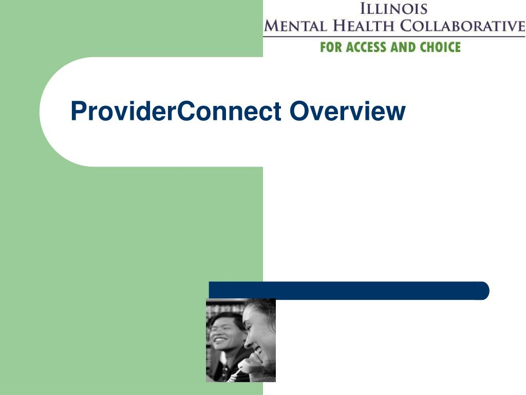 ProviderConnect Overview