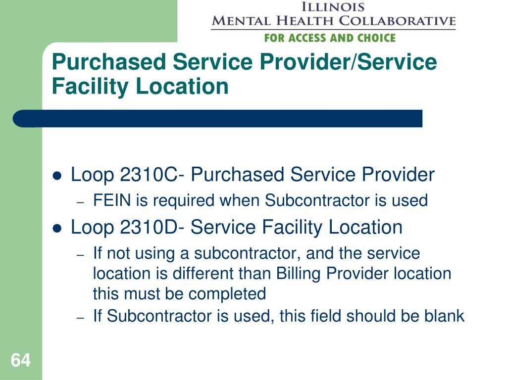 Purchased Service Provider/Service Facility Location
