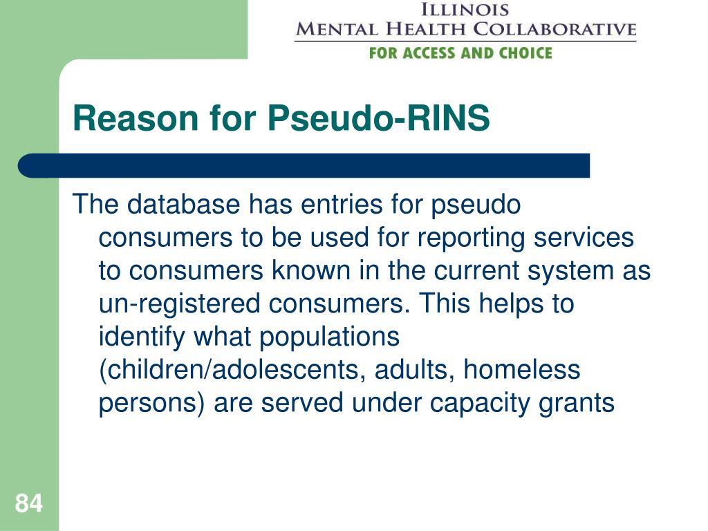 Reason for Pseudo-RINS