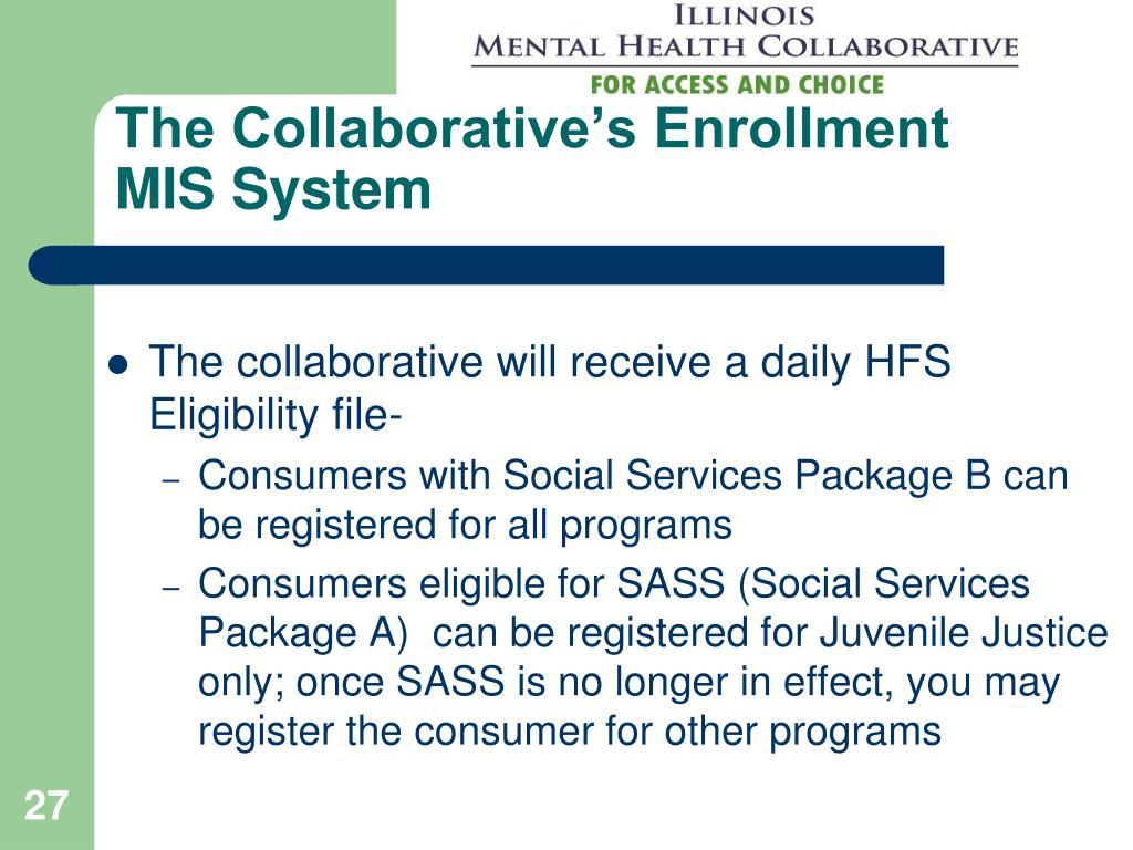 The Collaborative's Enrollment MIS System