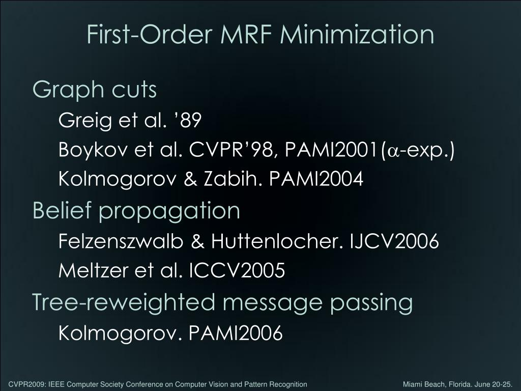 First-Order MRF Minimization