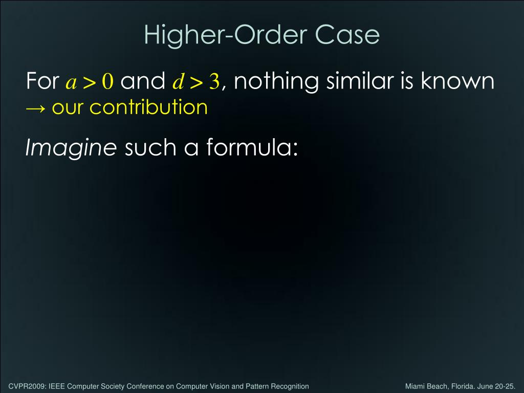 Higher-Order Case