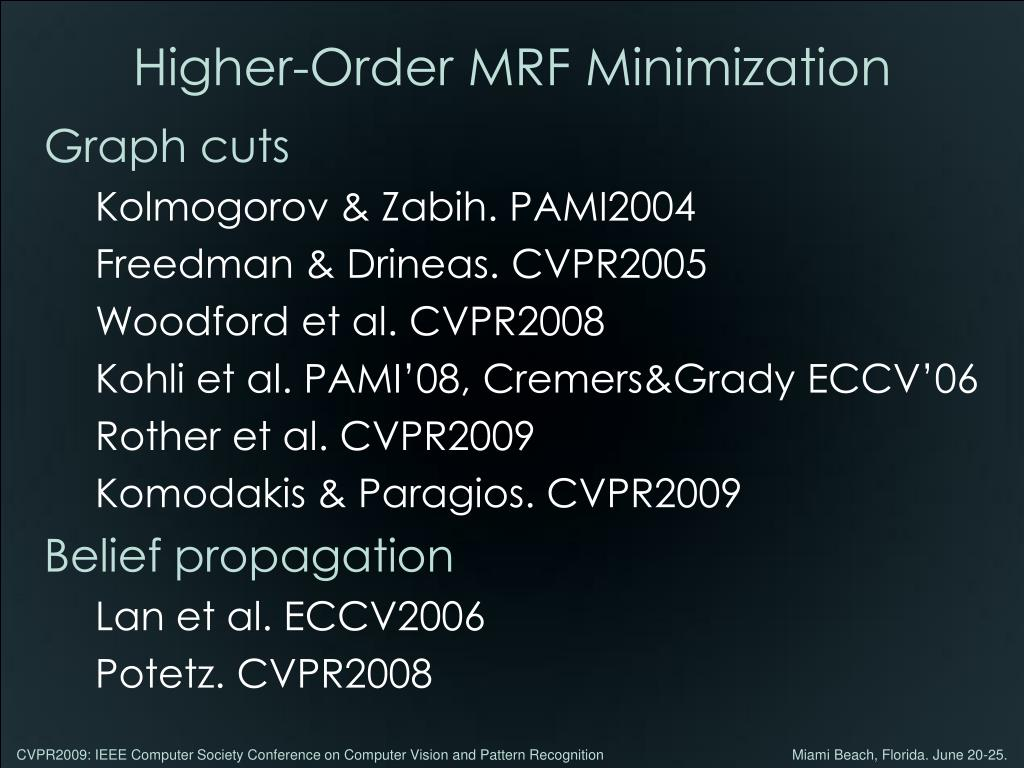 Higher-Order MRF Minimization