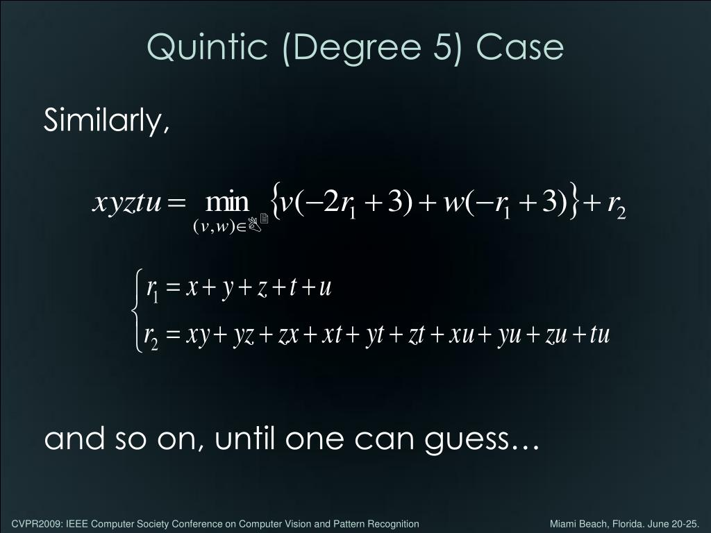 Quintic (Degree 5) Case