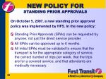 new policy for standing prior approvals