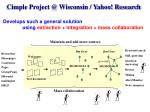 cimple project @ wisconsin yahoo research