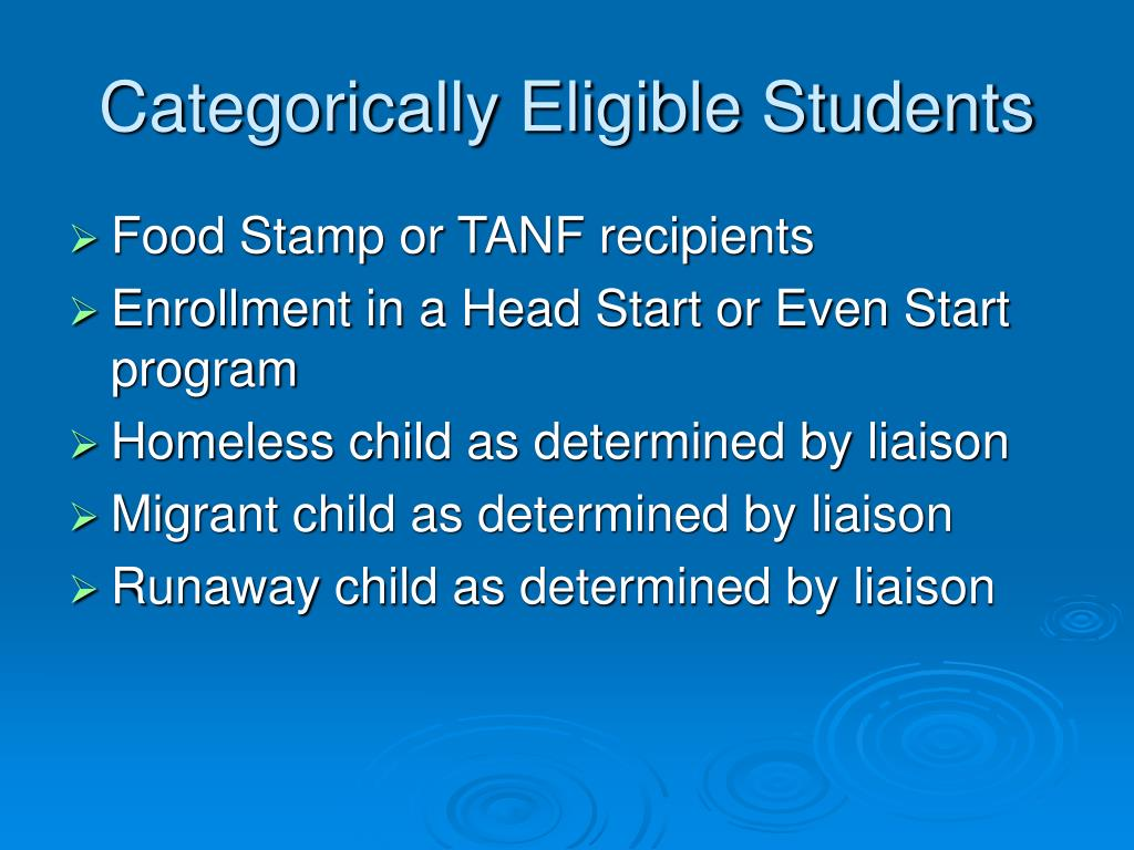 Categorically Eligible Students