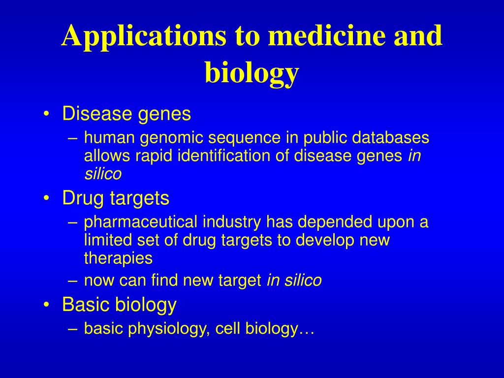 Applications to medicine and biology